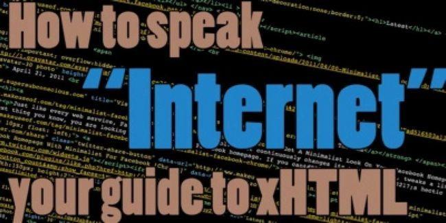 Apprenez à parler « internet »: votre guide xhtml